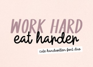 Work Hard Eat Harder Font