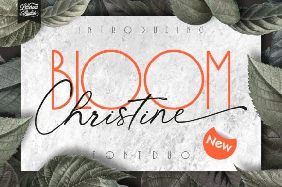 Bloom Christine Font