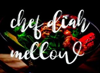 Chef Diah Mellow Font