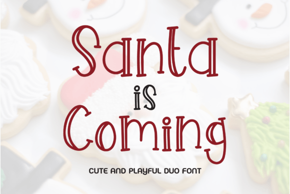 Santa is Coming Font