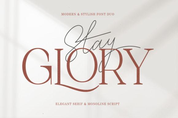 Stay Glory Font