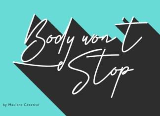 Body Won't Stop Font