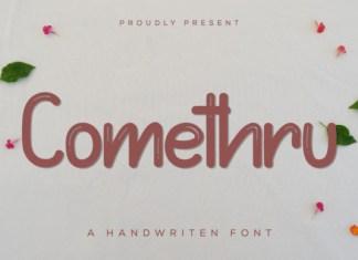 Comethru Font