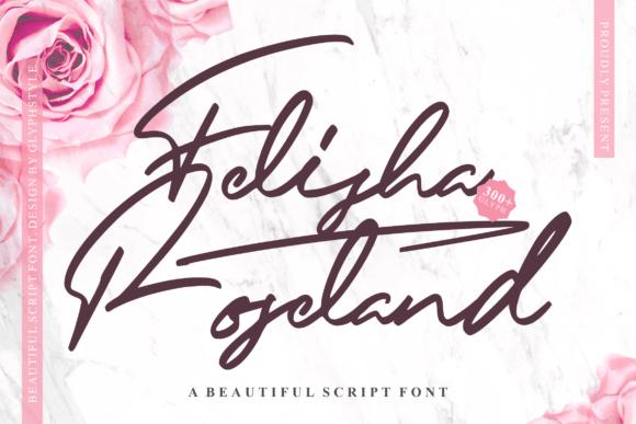 Felisha Roseland Font