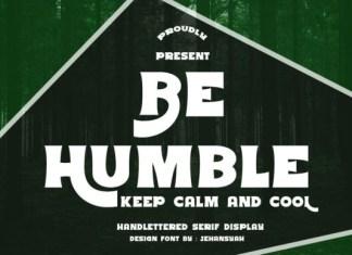 Be Humble Font