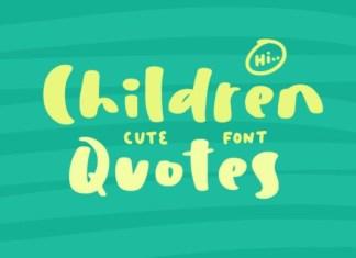 Children Quotes Font
