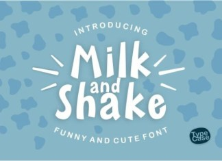 Milk and Shake Font