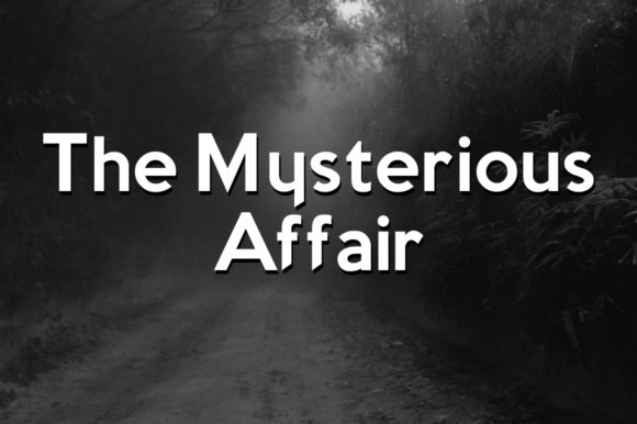 The Mysterious Affair Font
