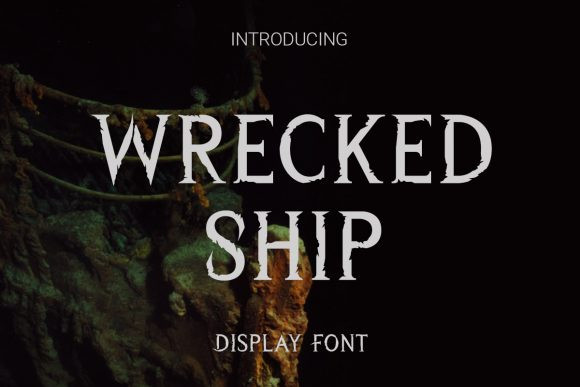 Wrecked Ship Font