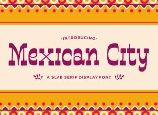 Mexican City Font