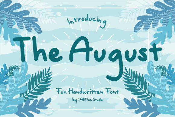 The August Font