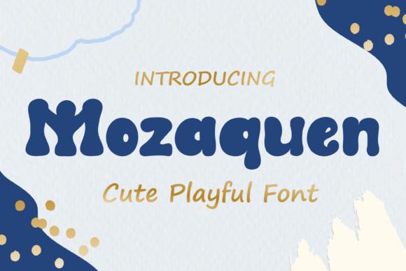 Mozaquen Font