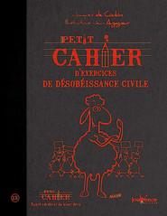 A lire: Petit cahier d'exercices de désobéissance civile