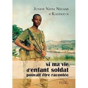 """Commande du livre """"Si ma vie d'enfant soldat pouvait être racontée"""""""