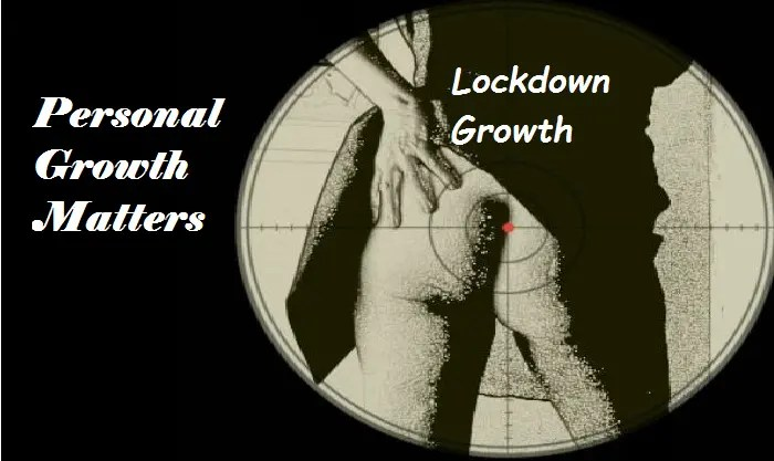 Personal Growth Matters meme ~ Lockdown Growth