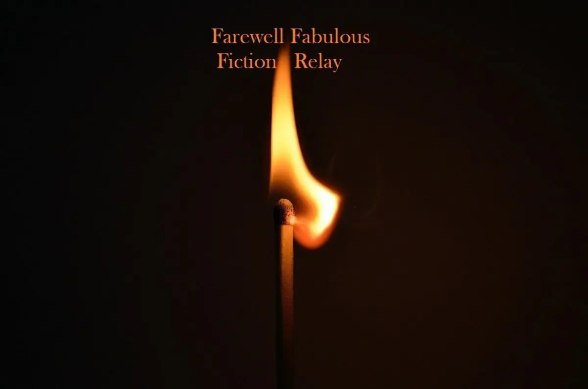 Farewell to the Fabulous Fiction Relay