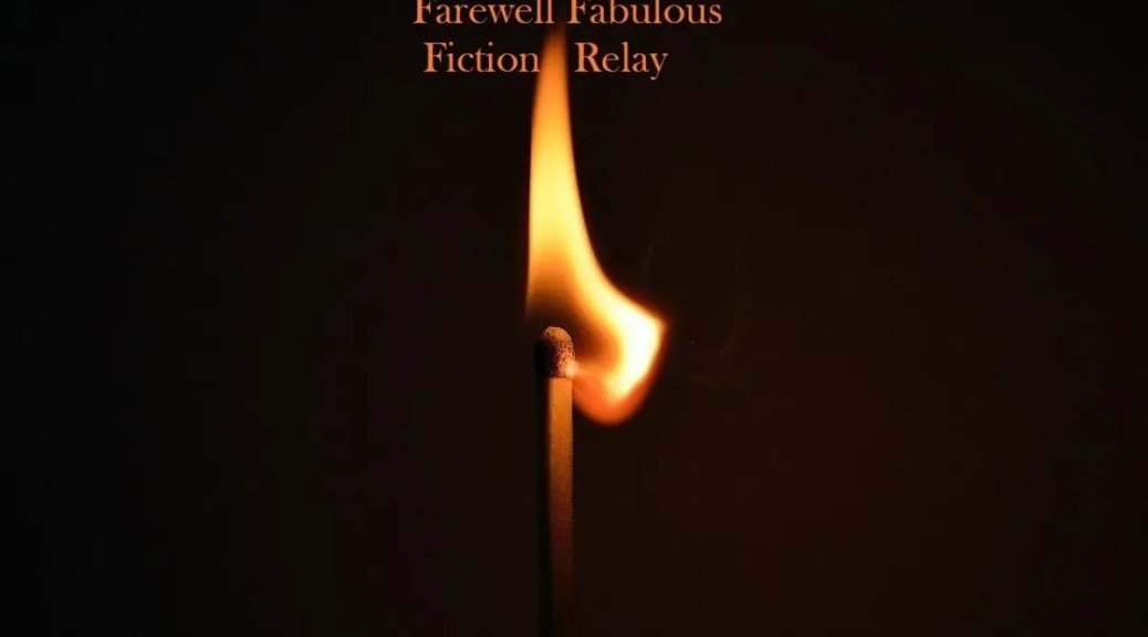 farewell fabulous fiction relay