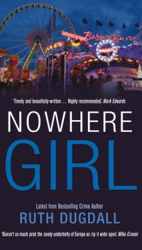 Nowhere Girl by Ruth Dugdall