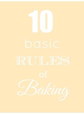 10 Basic Rules of Baking