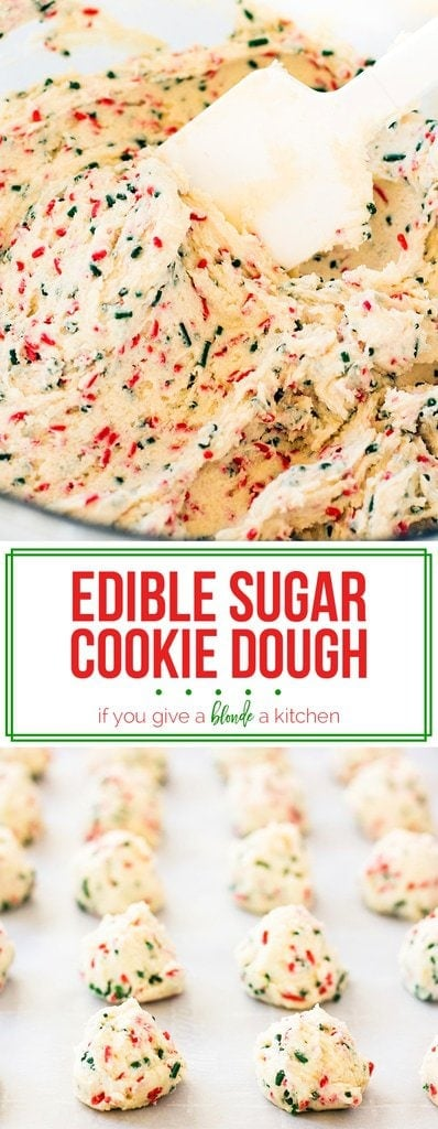 Edible sugar cookie dough is a festive dessert to make for Christmas, birthdays and more celebrations! This eggless recipe uses heat-treated flour so it is safe to eat for everyone! | www.ifyougiveablondeakitchen.com