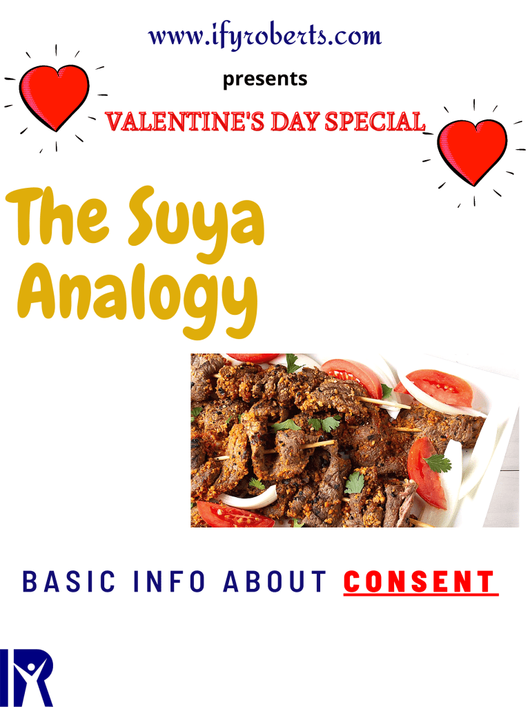 THE SUYA ANALOGY: Basic Info about Consent