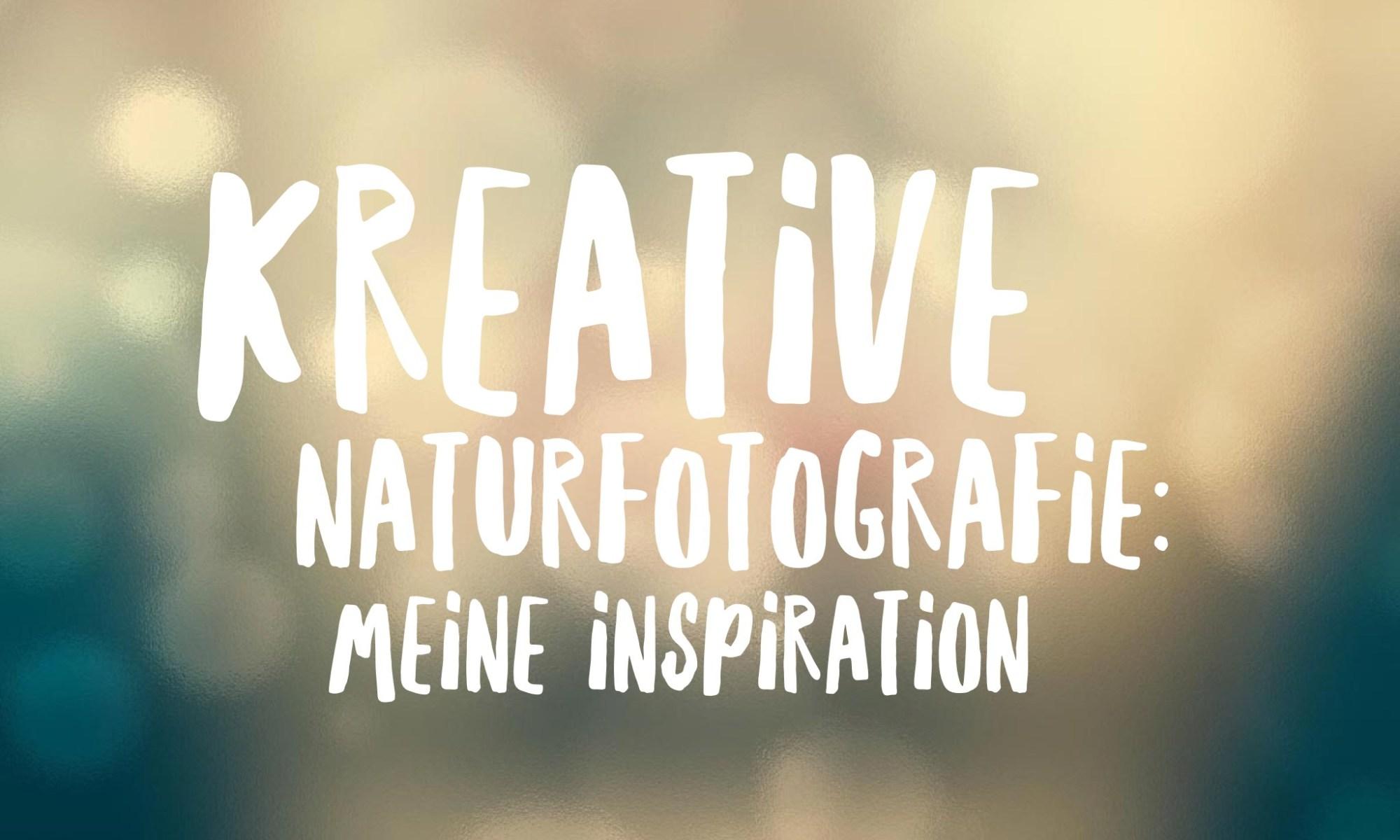 kreative-naturfotografie-inspirations-tipps