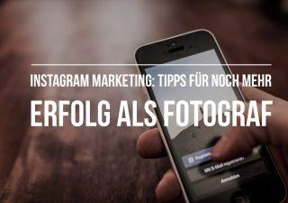 Tipps für mehr Erfolg beim Instagram-Marketing