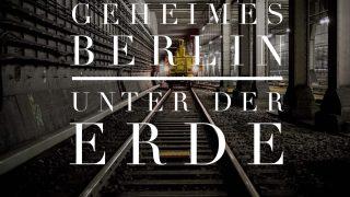 geheimes-berlin-entdecken