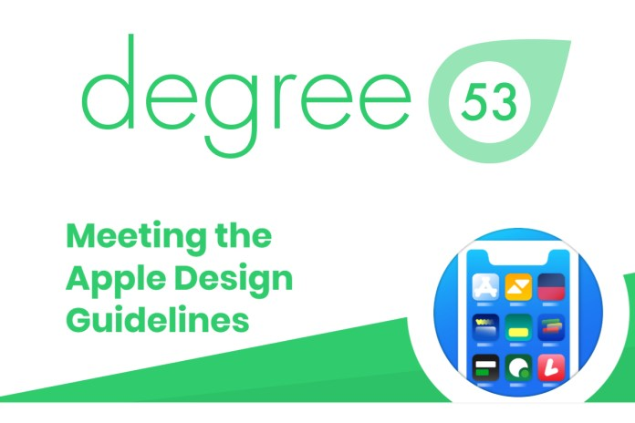 Degree 53 UX review shows operators still have work to do to meet Apple's design guidelines