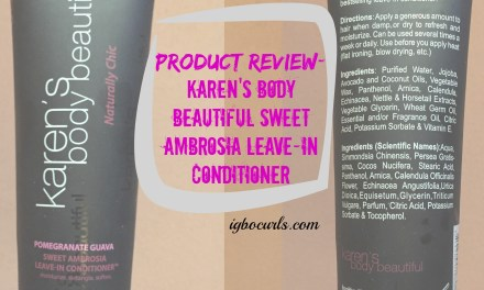 Product Review- Karen's Body Beautiful Pomegranate Guava: Sweet Ambrosia Leave-in Conditioner™