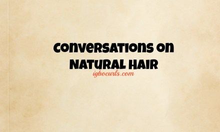 New Series* Conversations on Natural Hair