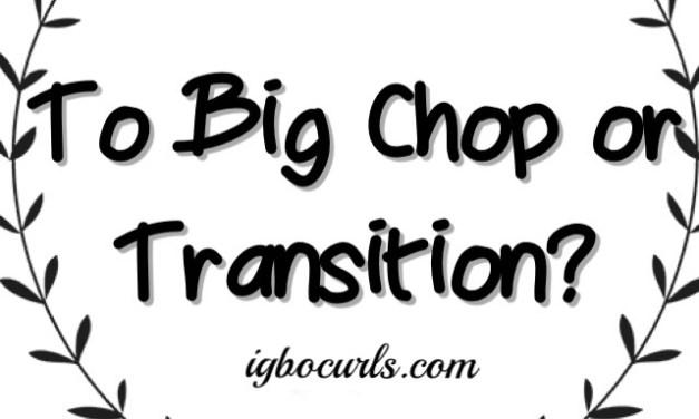 Natural Hair 101- Big Chop Vs Transistioning