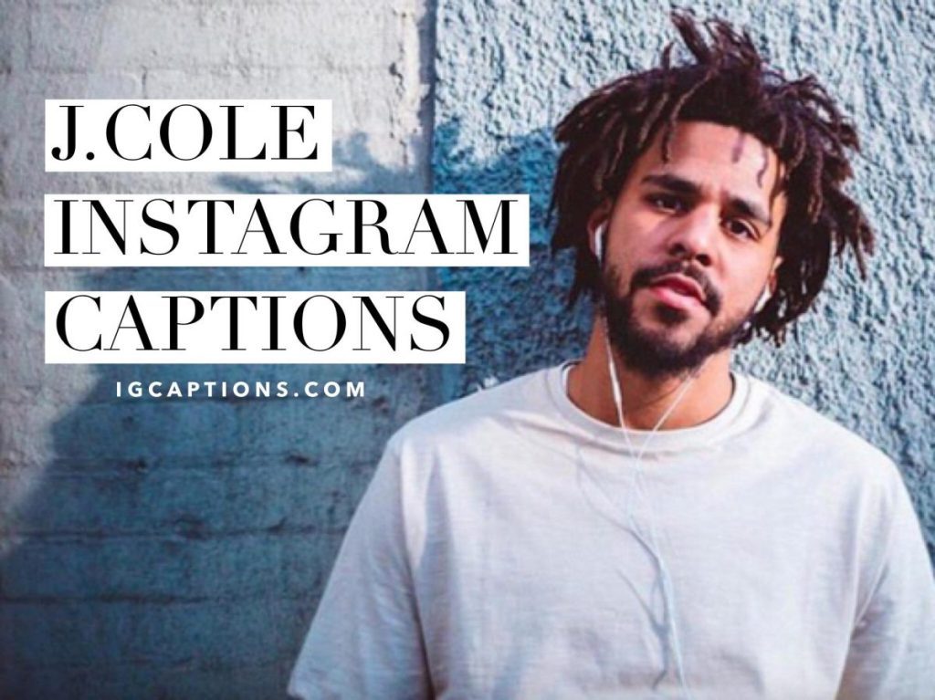 J Cole Song Quotes Cool 48 J Cole Instagram Captions And Quotes