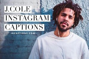 j cole instagram captions
