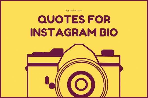 Quotes for Instagram Bio that define your true self!