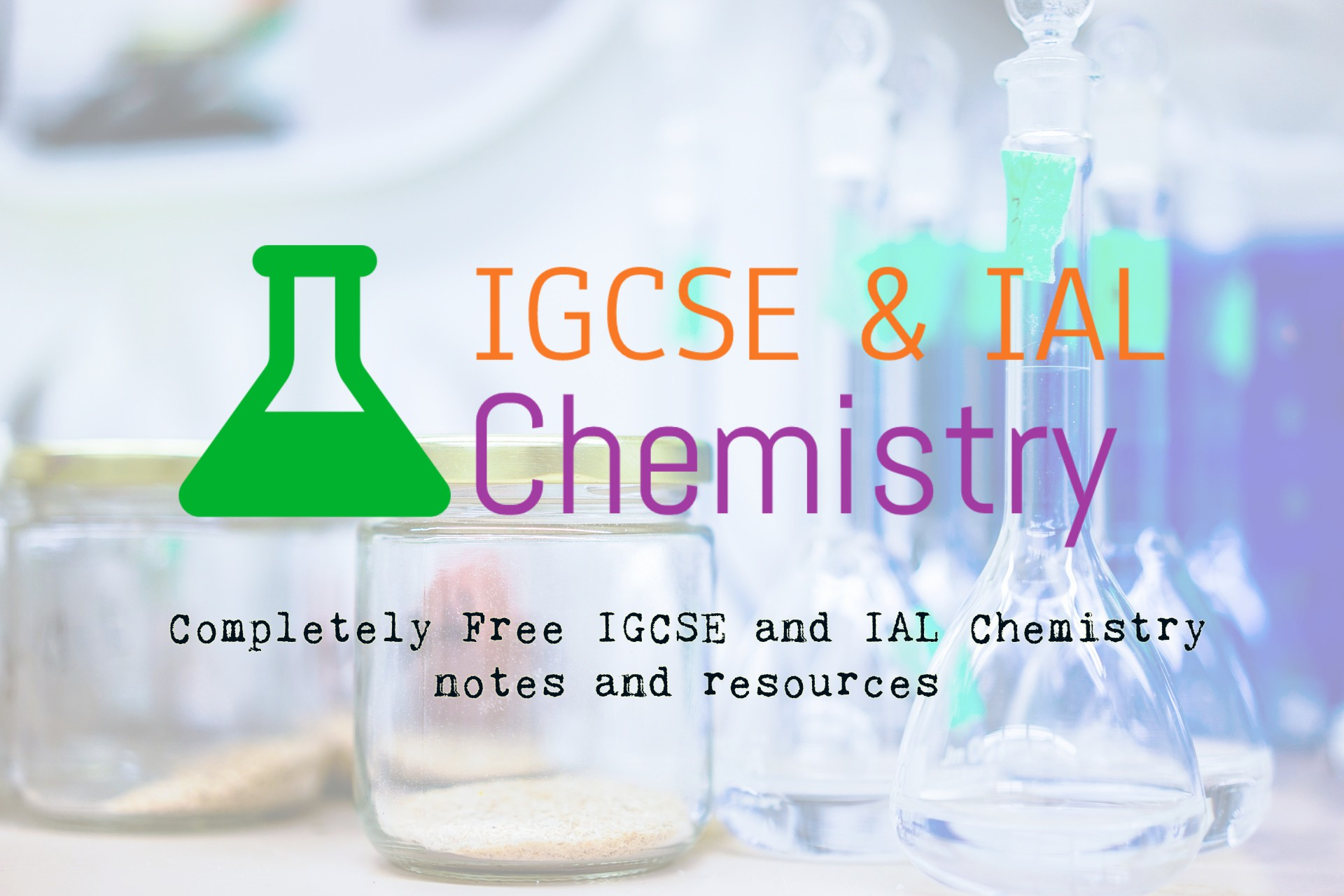 Igcse And Ial Chemistry Igcse Chemistry Notes A Level