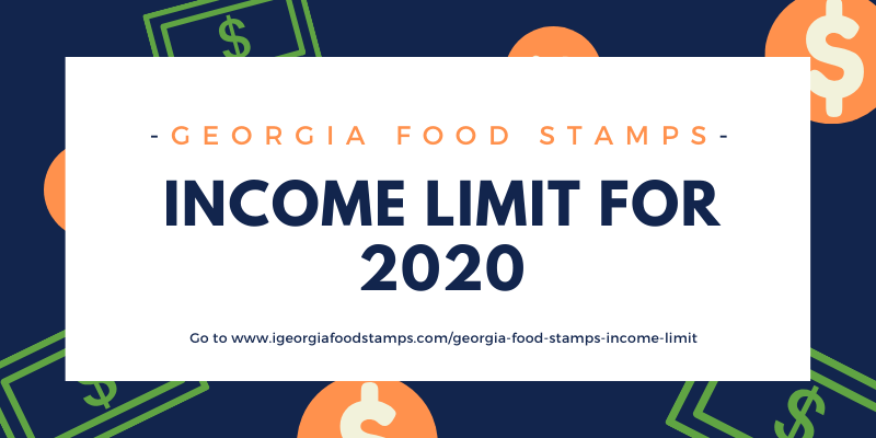 Georgia Food Stamps Income Limit 2020