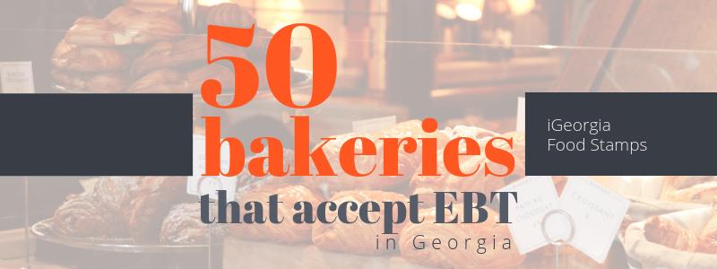 Bakeries that accept EBT in Georgia