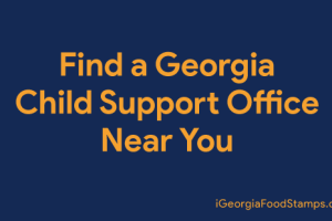 """Find a Georgia Child Support Office Near You"""