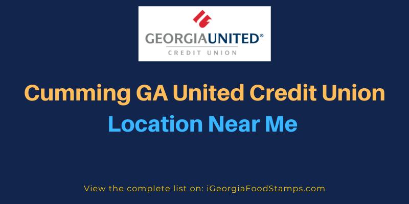 Cumming GA United Credit Union Location Near Me