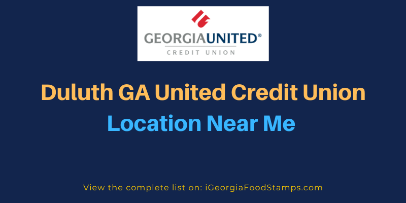 Duluth GA United Credit Union Location Near Me