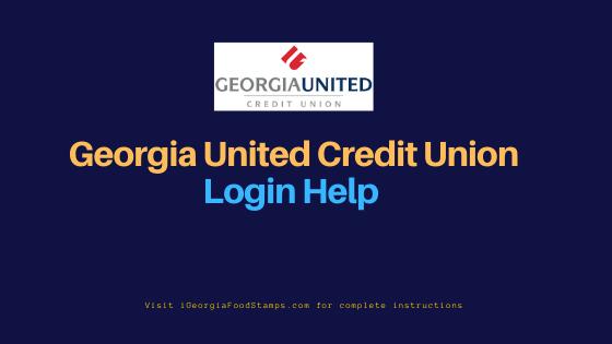 """Georgia United Credit Union Login Help"""