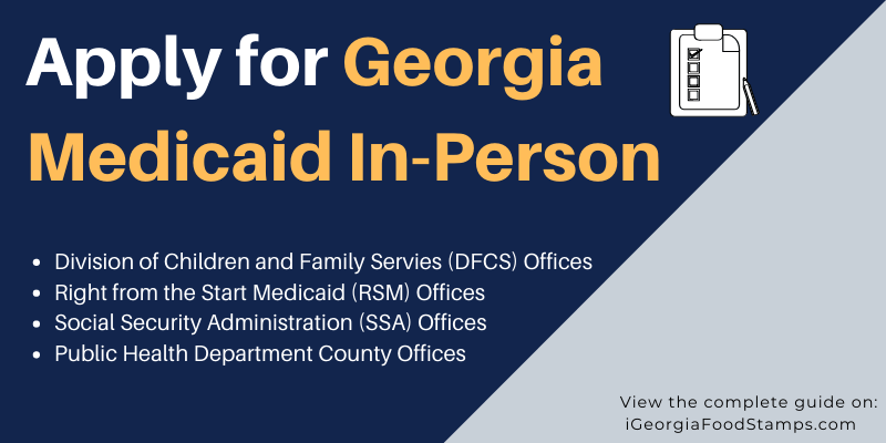Apply for Georgia Medicaid In-Person