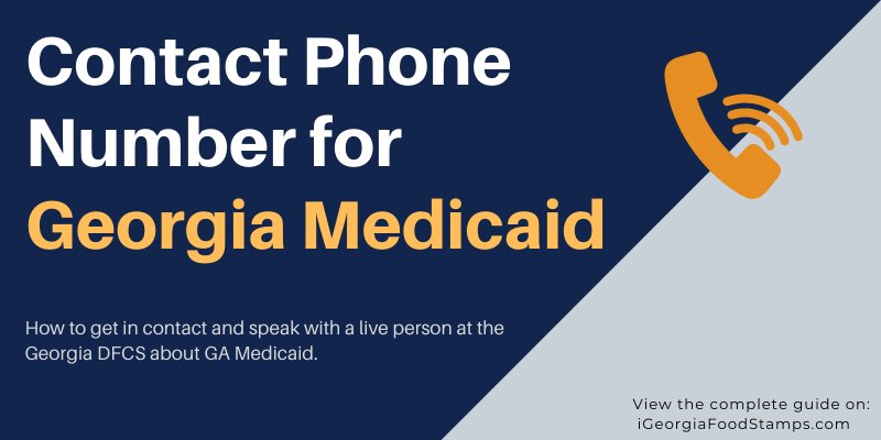 Contact Phone Number for Georgia Medicaid