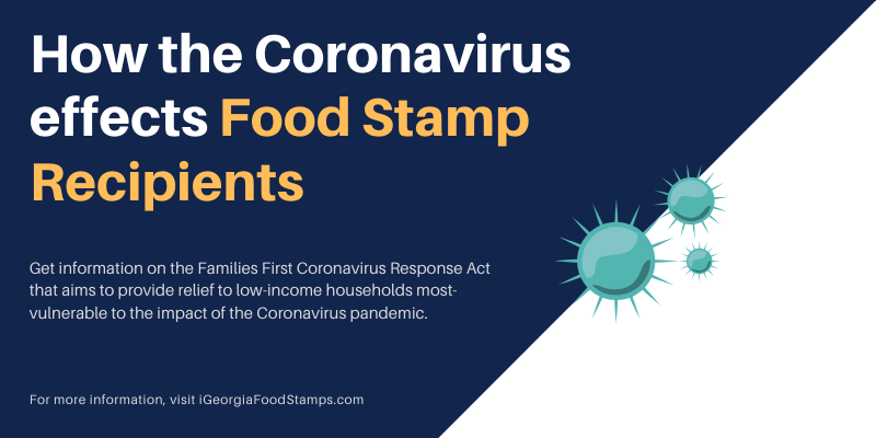 How the Coronavirus effects food stamp recipients