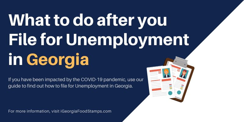 What to do after you file for Unemployment in GA