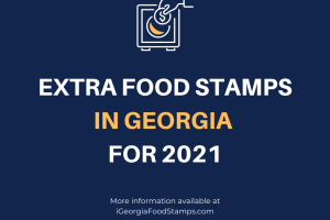 """Extra Food Stamps in Georgia 2021"""