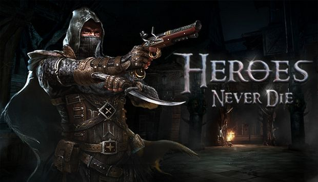 Heroes Never Die Free Download