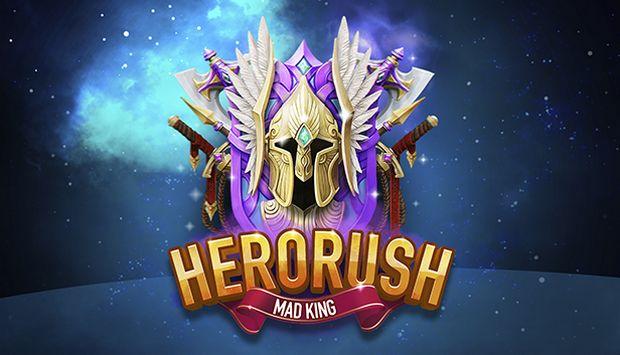 Hero Rush: Mad King Free Download