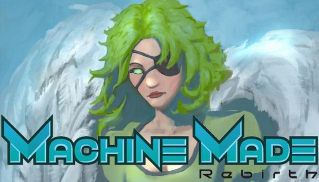 Machine Made: Rebirth Free Download
